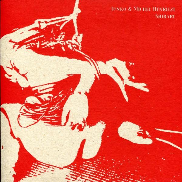 Junko & Michel Henritzi: Moi Non Plus / Shibari