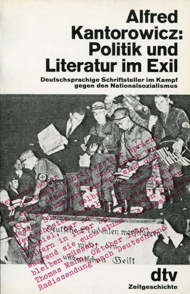 Alfred Kantorowicz: Politik und Literatur im Exil