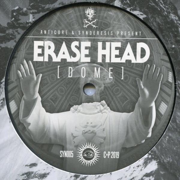 Erase Head: Dome