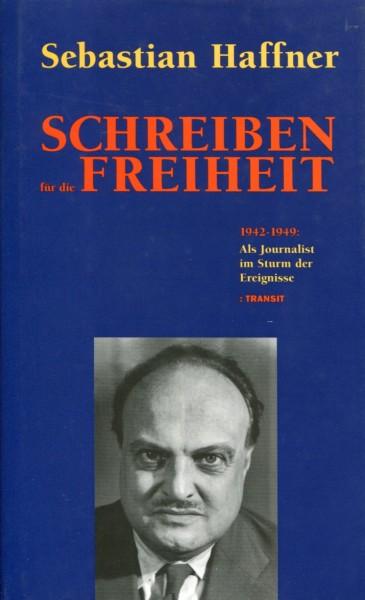 Sebastian Haffner: Schreiben für die Freiheit