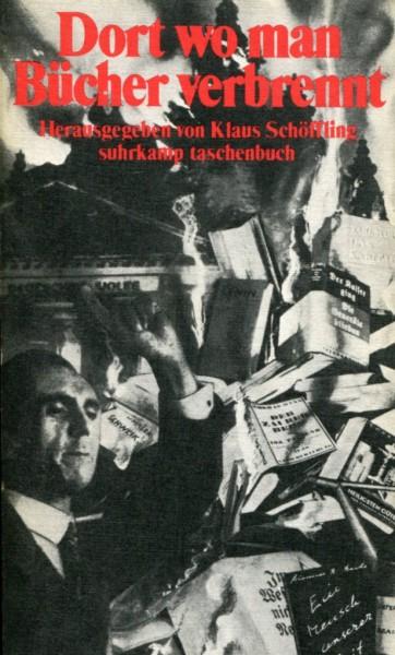 Klaus Schöffling (Hg.): Dort wo man Bücher verbrennt