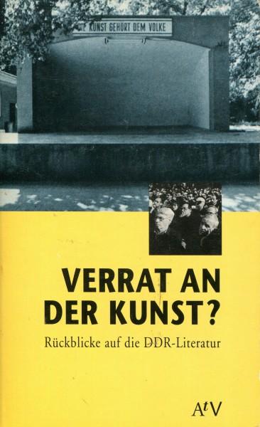 Karl Deiritz, Hannes Krauss: Verrat an der Kunst? - Rückblicke auf die DDR-Literatur