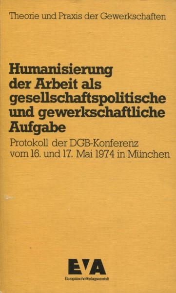 Heinz Oskar Vetter (Hg.): Humanisierung der Arbiet als gesellschaftspolitische und gewerkschaftliche
