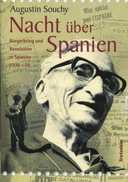 Augustin Souchy: Nacht über Spanien