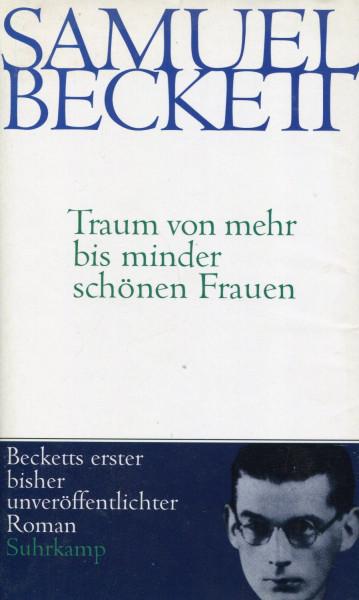 Samuel Beckett: Traum von mehr bis minder schönen Frauen