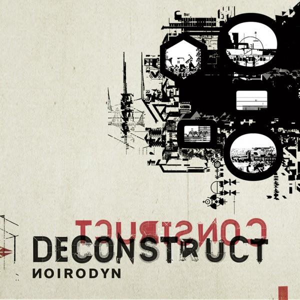 Noirodyn: Construct Deconstruct
