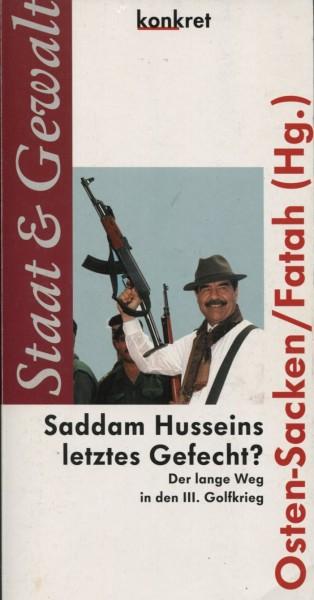 Osten-Sacken/Fatah (Hg.): Saddam Husseins letztes GEfecht?