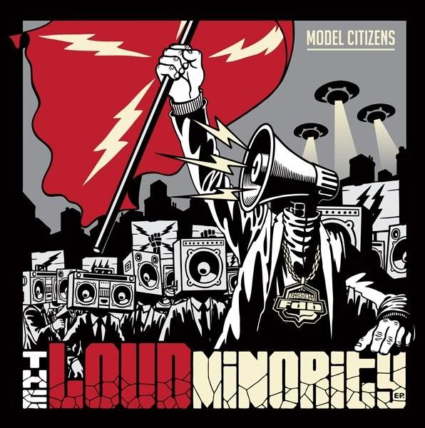 Model Citizens: The Loud Minority EP