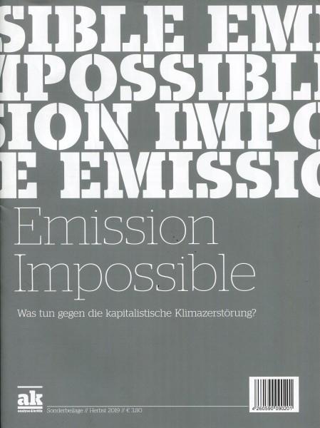 ak - analyse & kritik: Emission Impossible - Was tun gegen die kapitalistische Klimazerstörung?