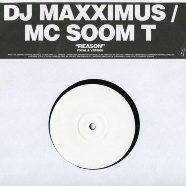 DJ Maxximus/MC Soom T: Reason