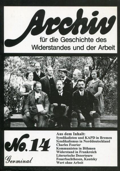 Archive für die Geschicte des Widerstandes und der Arbeit No. 14