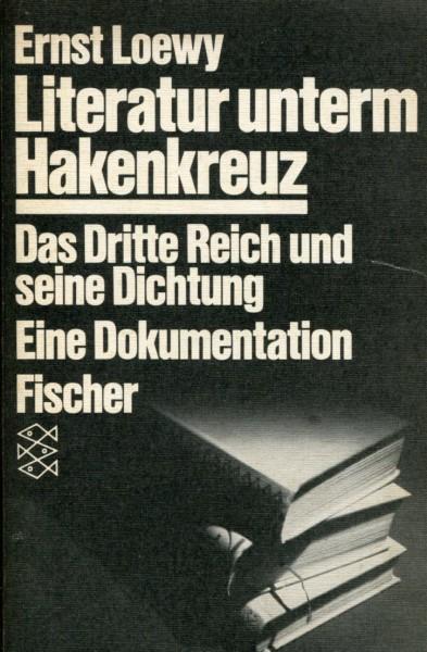Ernst Loewy: Literatur unterm Hakenkreuz