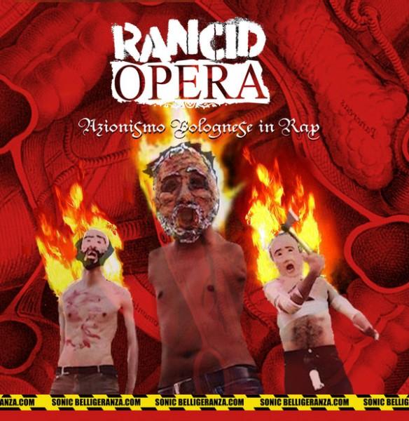 Rancid Opera - Azionismo Bolognese in Rap