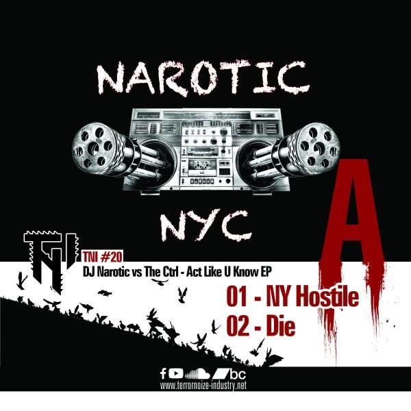 DJ Narotic vs The Ctrl: Act Like U Know EP