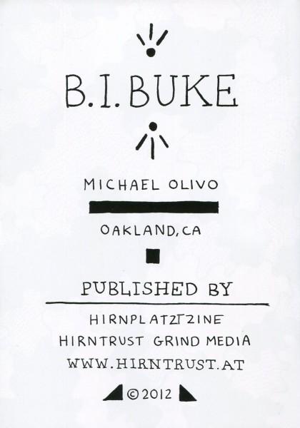 Michael Olivo: B.I.Buke
