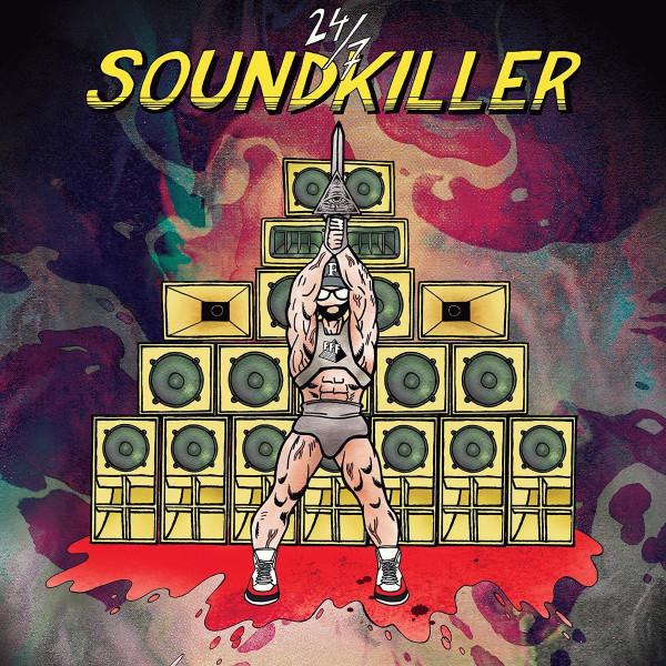 FFF: 24/7 Soundkiller