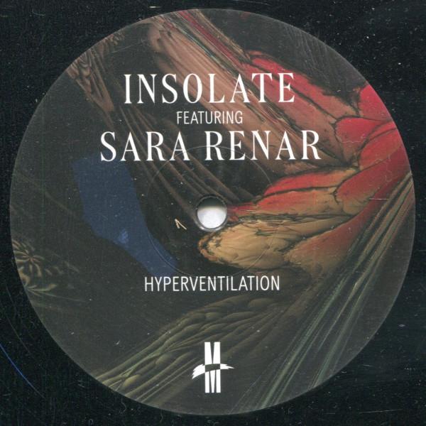 Insolate featuring Sara Renar: Hyperventilation